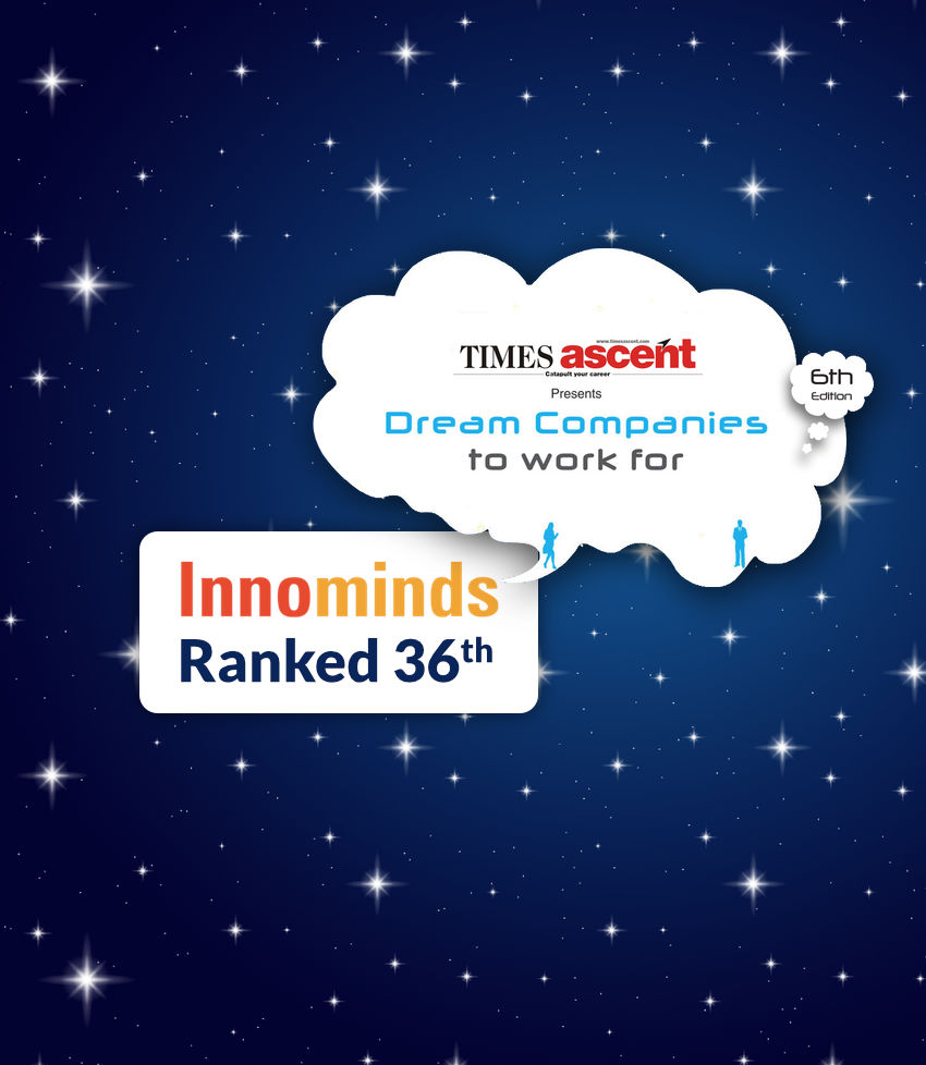 Innominds Ranked 36 as 'Dream Companies to work for'