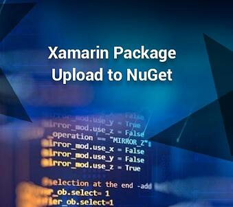 Steps to Upload Xamarin Package to NuGet