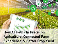 Advantages of AI in precision agriculture and farming